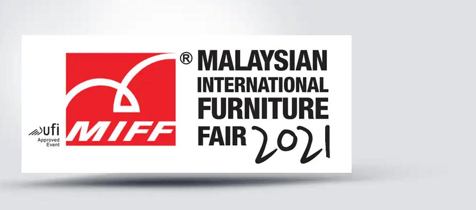 Malaysian International Furniture Fair (MIFF) 2022, Kuala Lumpur | 8-11 March