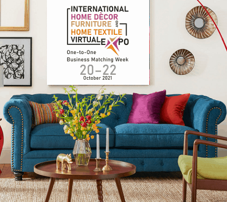 International Home Décor, Furniture & Home Textile Virtual Expo 2021 will take place from 20 October to 22 October.